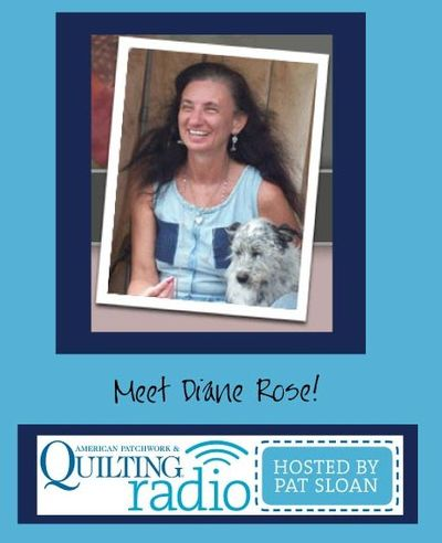 Pat Sloan American Patchwork and Quilting radio Diane Rose guest