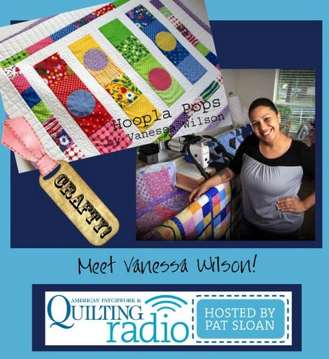 Pat Sloan American Patchwork and Quilting radio Vanessa Wilson guest