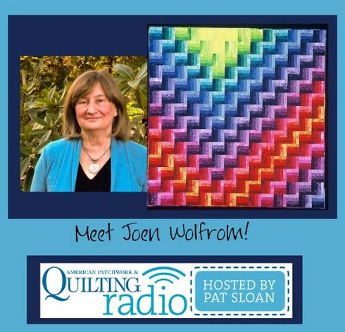 Pat Sloan American Patchwork and Quilting radio Joen Wolfrom guest