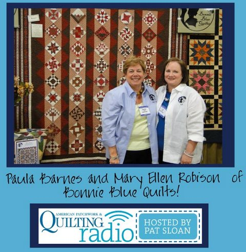 Pat Sloan   American Patchwork and Quilting radio Bonnie Blue guest
