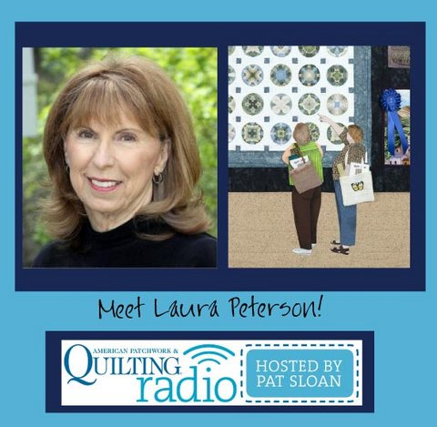Pat Sloan American Patchwork and Quilting radio Laura Peterson guest