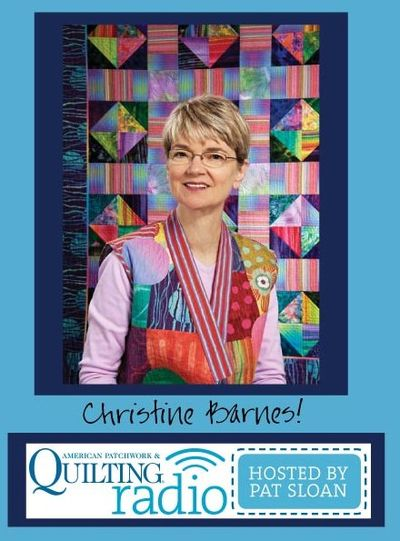 Pat Sloan American Patchwork and Quilting radio Christine Barnes guest