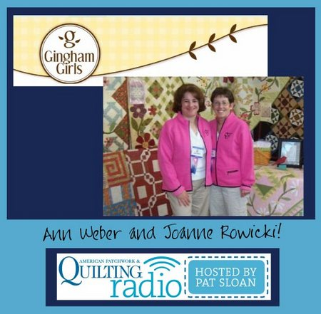Pat Sloan American Patchwork and Quilting radio Gingham girls guest