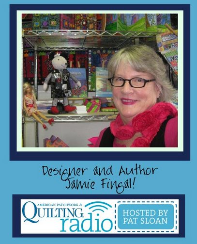 Pat Sloan American Patchwork and Quilting radio Jamie Fingal guest