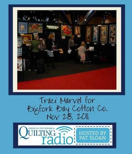 Pat Sloan American Patchwork and Quilting radio bigfork bay cotton co guest