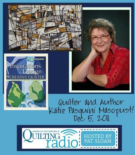 Pat Sloan American Patchwork and Quilting radio Katie Pasquini Masopust guest