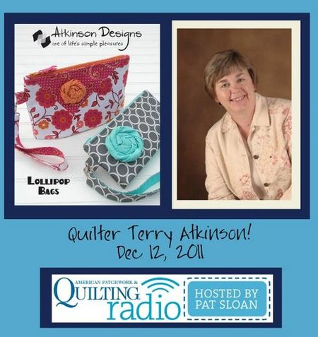 Pat Sloan American Patchwork and Quilting radio terry atkinson guest