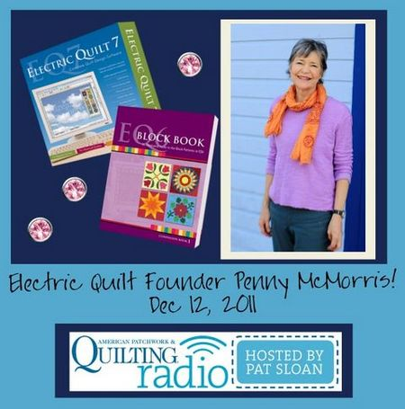Pat Sloan American Patchwork and Quilting radio penny mcmorris guest