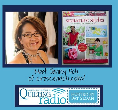Pat Sloan American Patchwork and Quilting radio Jenny Doh guest