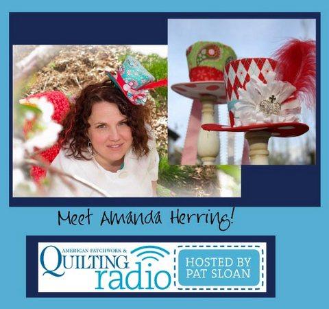 Pat Sloan American Patchwork and Quilting radio Amanda Herring guest
