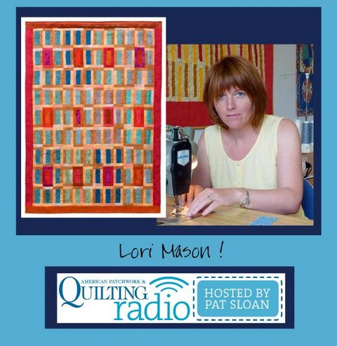 Pat Sloan American Patchwork and Quilting radio Lori Mason guest