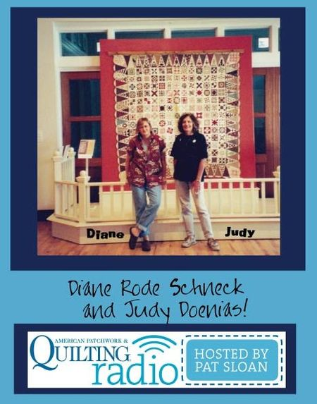 Pat Sloan American Patchwork and Quilting radio Dear Jane Teachers guest