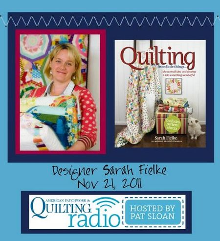 Pat Sloan American Patchwork and Quilting radio Sarah Fielke guest