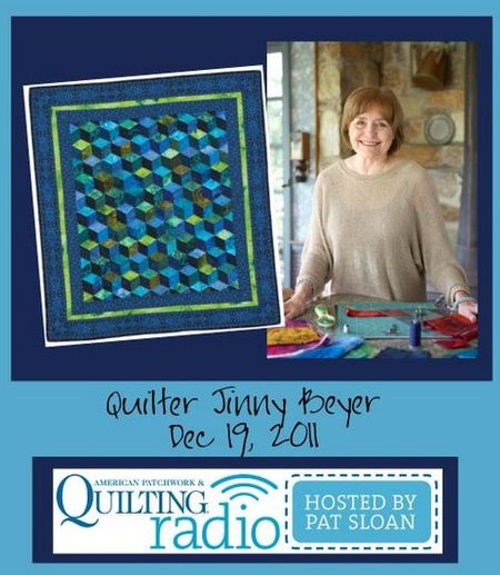 Pat Sloan American Patchwork and Quilting radio Jinny Beyer guest