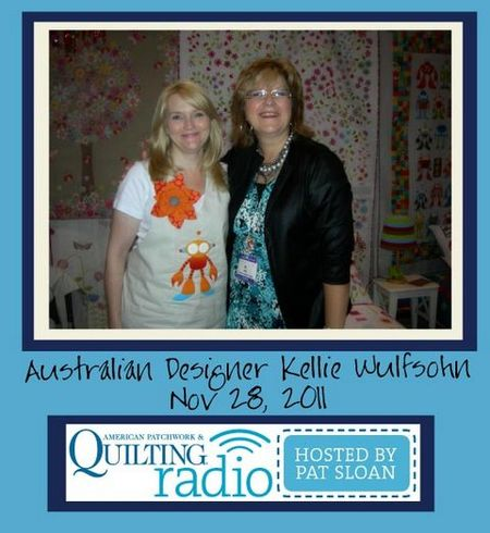 Pat Sloan American Patchwork and Quilting radio Kellie Wulfsohn guest