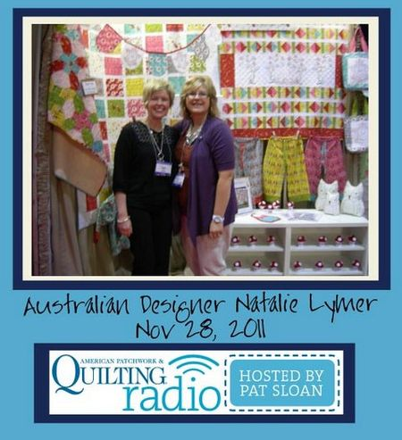 Pat Sloan American Patchwork and Quilting radio Natalie Lymer guest