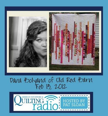 Pat Sloan American Patchwork and Quilting radio Dana Bolyard guest