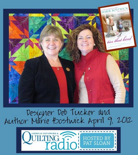 Pat Sloan American Patchwork and Quilting radio Deb Tucker and Marie Bostwick guest