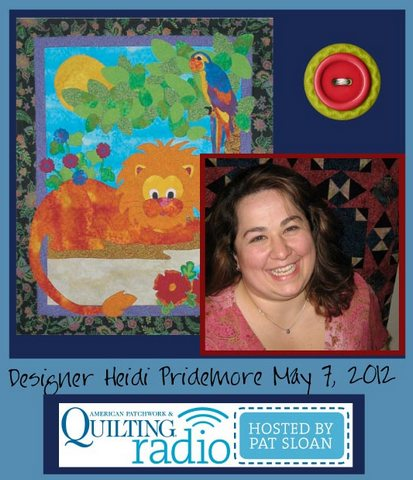Pat Sloan American Patchwork and Quilting radio Heidi Pridemore guest pic