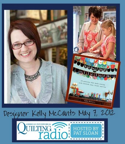 Pat Sloan American Patchwork and Quilting radio Kelly McCants guest pic