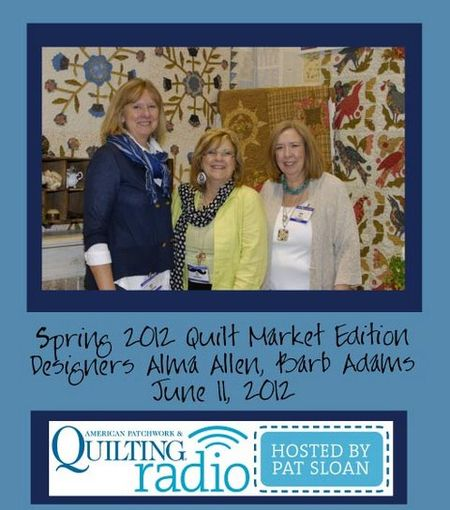 Pat Sloan American Patchwork and Quilting radio Blackbird Designs guest pic