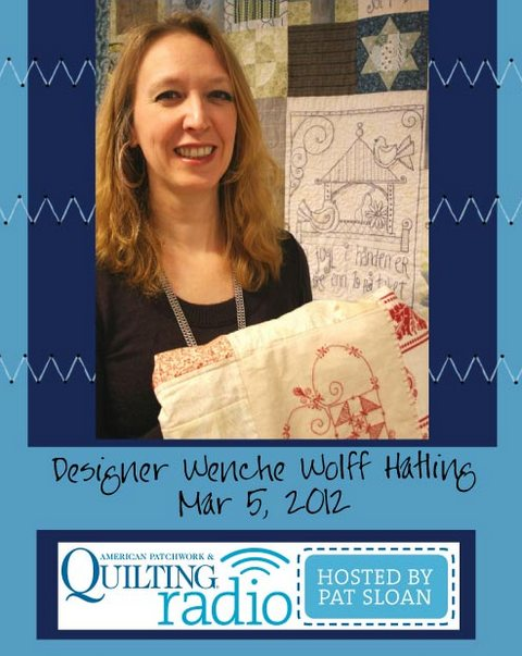 Pat Sloan American Patchwork and Quilting radio Wenche Wolff Hatling guest