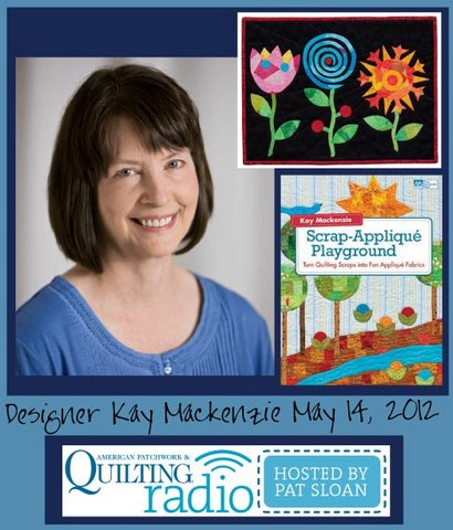 Pat Sloan American Patchwork and Quilting radio Kay Mackenzie guest pic
