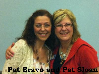 Pat bravo and pat sloan