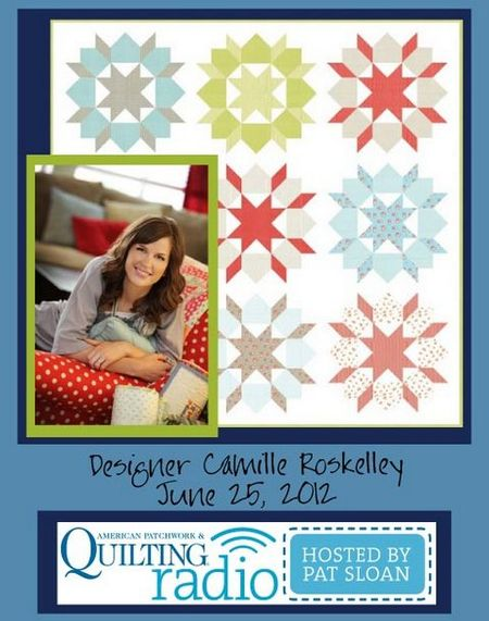 Pat Sloan American Patchwork and Quilting radio Camille Roskelley guest pic