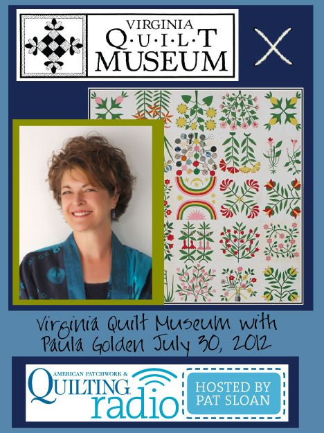 Pat Sloan American Patchwork and Quilting radio VA Quilt Museum guest pic