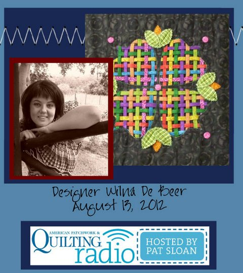 Pat Sloan American Patchwork and Quilting radio Wina De Beer guest