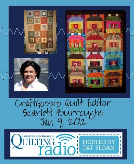 Pat Sloan American Patchwork and Quilting radio Scarlett Burroghs guest