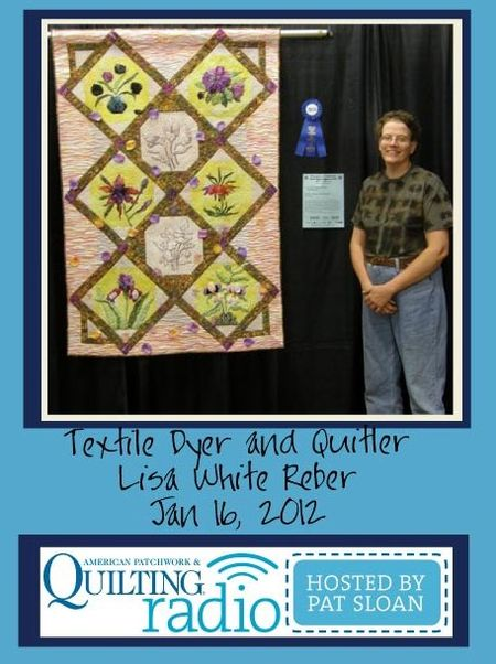Pat Sloan American Patchwork and Quilting radio Lisa White Reber guest