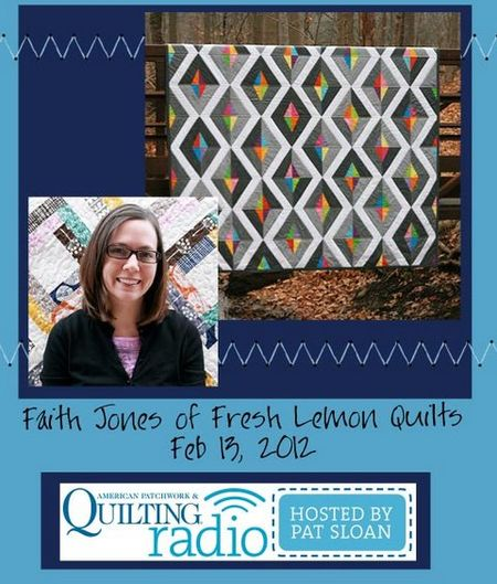 Pat Sloan American Patchwork and Quilting radio Faith Jones guest