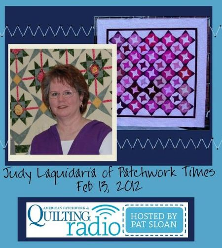 Pat Sloan American Patchwork and Quilting radio Judy Laquidaria guest
