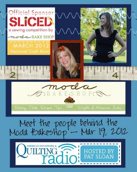 Pat Sloan American Patchwork and Quilting radio Moda Bakeshop guest