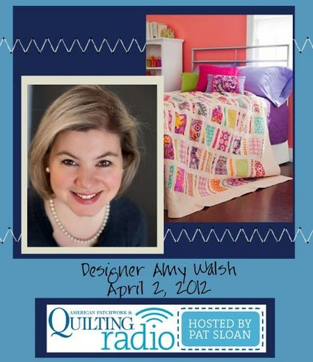 Pat Sloan American Patchwork and Quilting radio Amy Walsh guest