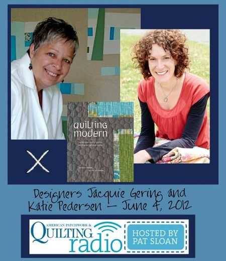 Pat Sloan American Patchwork and Quilting radio Jacquie Gering and Katie Pedersen  guest pic