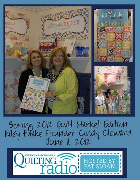 Pat Sloan American Patchwork and Quilting radio Riley Blake guest pic