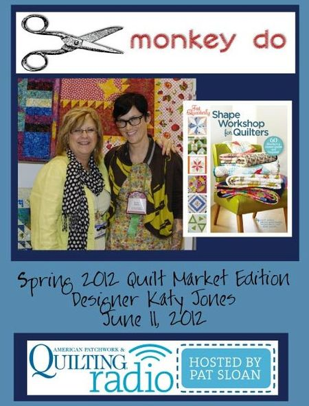 Pat Sloan American Patchwork and Quilting radio Katy Jones guest pic