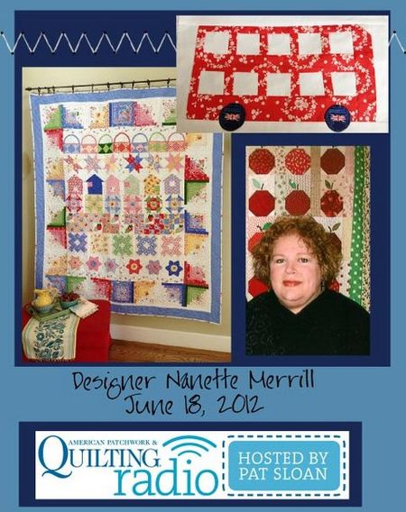 Pat Sloan American Patchwork and Quilting radio Nanette Merrill guest pic