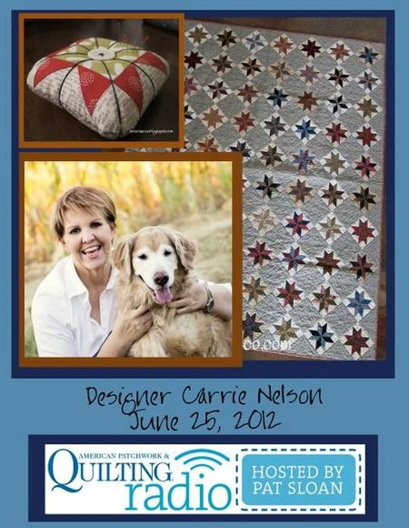 Pat Sloan American Patchwork and Quilting radio Carrie Nelson guest pic