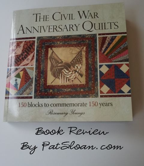 Pat Sloan Review of the civil war anniversary quilts pic1