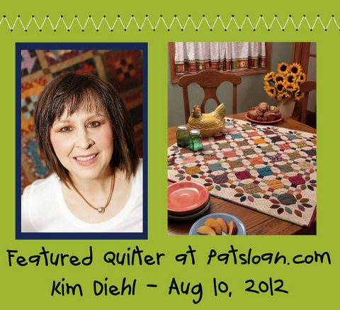 Pat Sloan featured quilter Kim Diehl