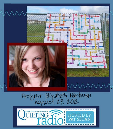 Pat Sloan American Patchwork and Quilting radio Elizabeth Hartman guest