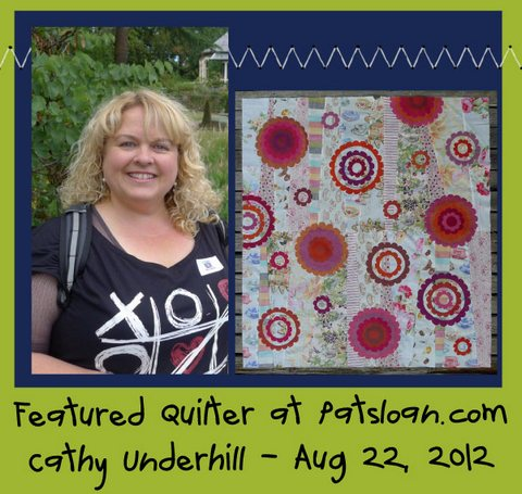 Pat sloan featured quilter cathy underhill