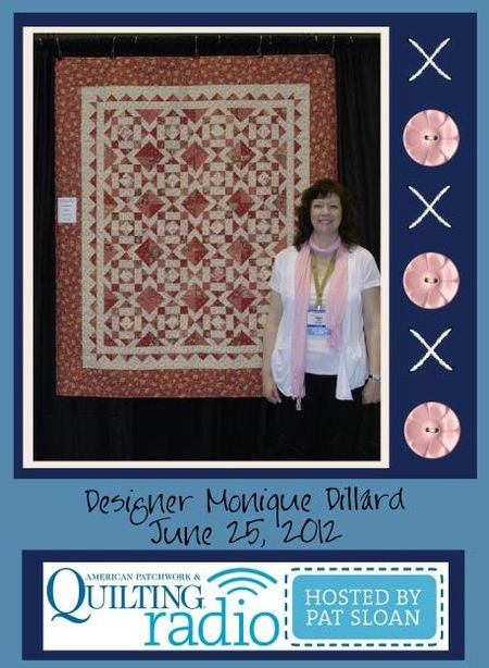 Pat Sloan American Patchwork and Quilting radio Monique Dillard guest pic