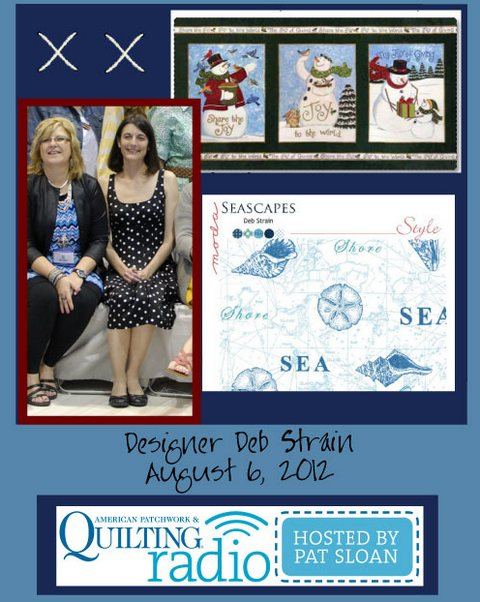 Pat Sloan American Patchwork and Quilting radio Deb Strain guest pic