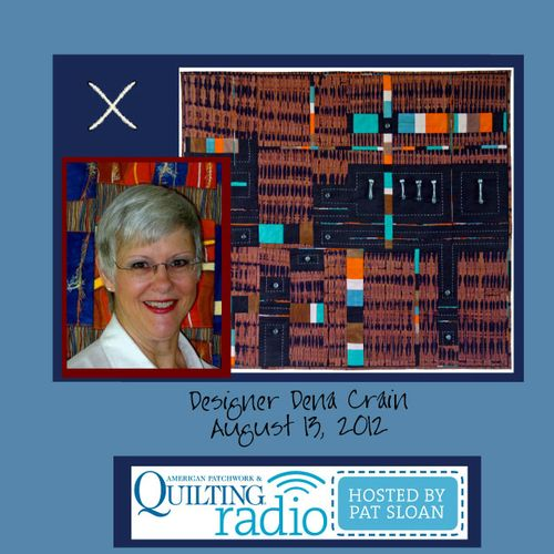 Pat Sloan American Patchwork and Quilting radio Dena Crain guest