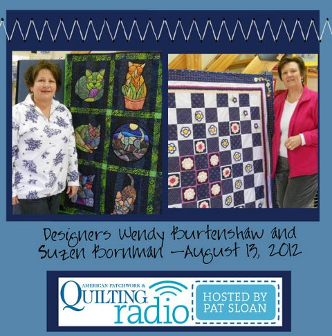 Pat Sloan American Patchwork and Quilting radio Wendy and Suzen in South Africa guest
